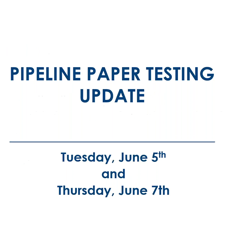 Required Pipeline Paper Test Webinar and Q&A